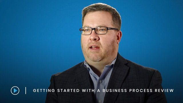 Getting Started with a Business Process Review