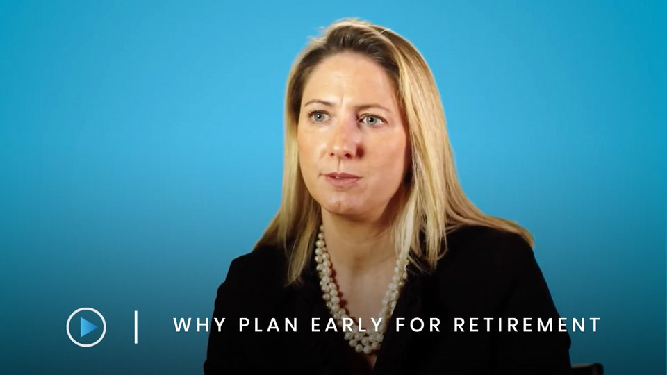 Why plan early for retirement?