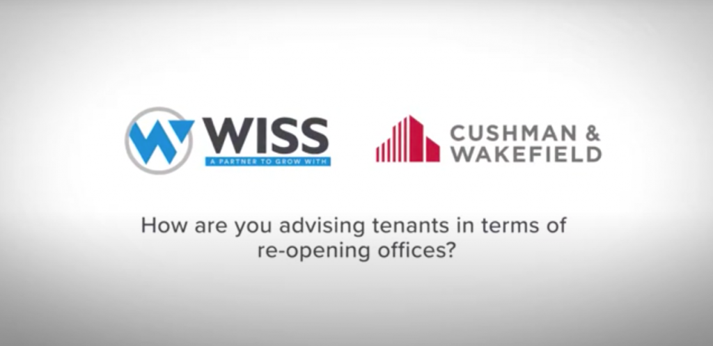 How are You Advising Tenants in Terms of Re-Opening Offices